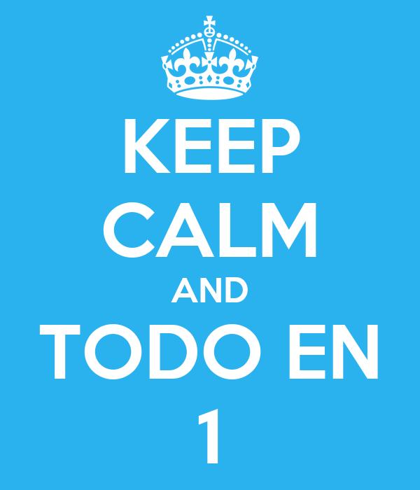 KEEP CALM AND TODO EN 1