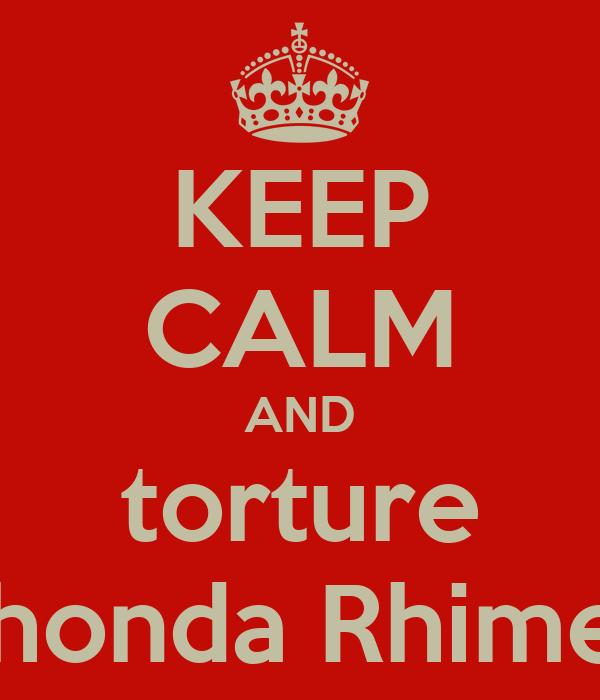 KEEP CALM AND torture Shonda Rhimes