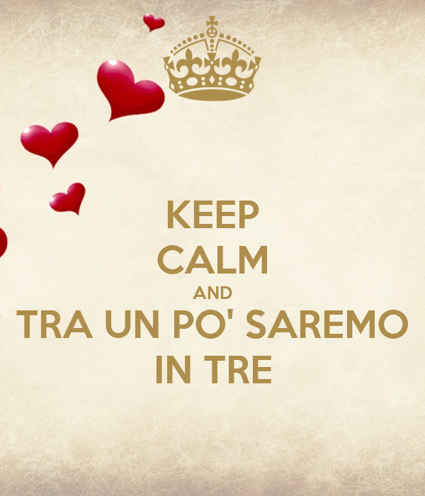 KEEP CALM AND TRA UN PO' SAREMO IN TRE