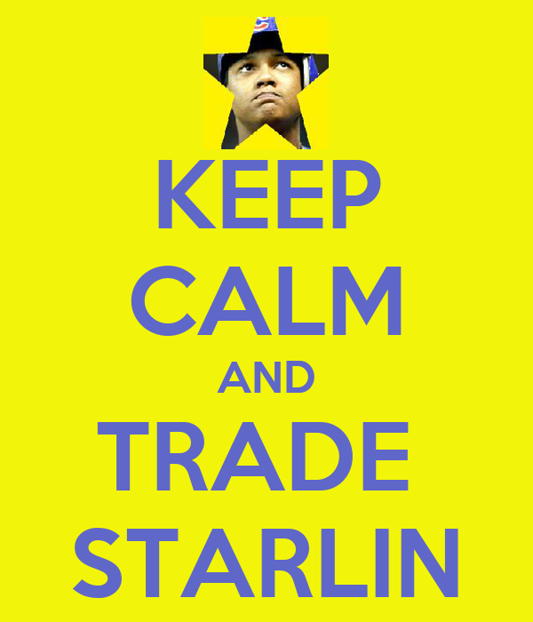 KEEP CALM AND TRADE  STARLIN