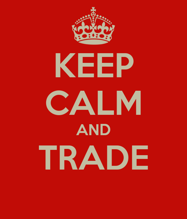 KEEP CALM AND TRADE