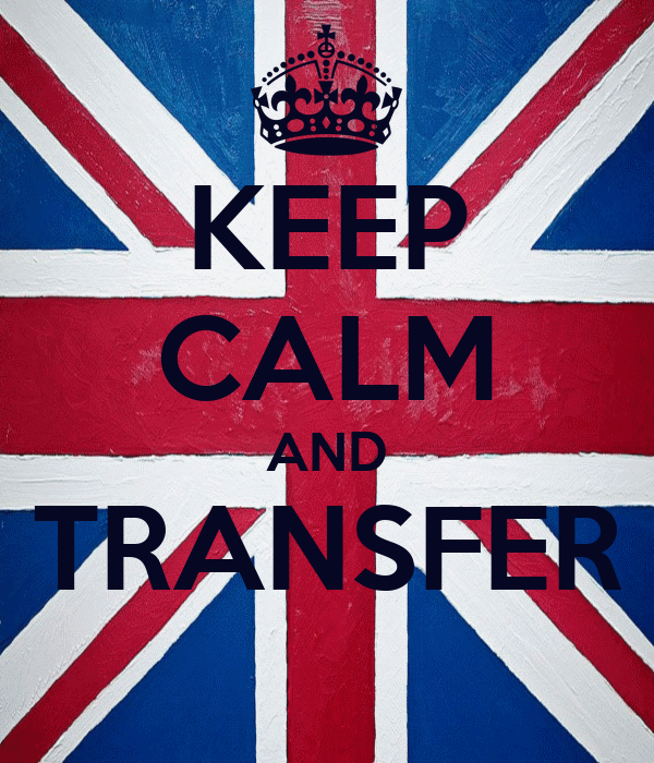 KEEP CALM AND TRANSFER