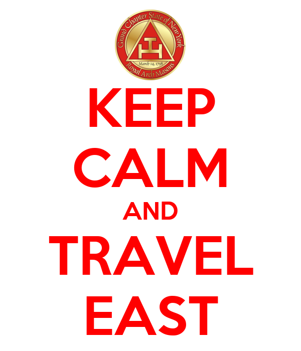 KEEP CALM AND TRAVEL EAST