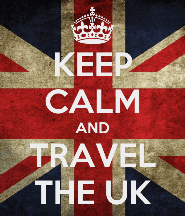 KEEP CALM AND TRAVEL THE UK