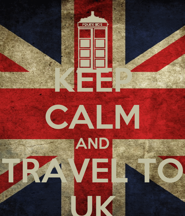KEEP CALM AND TRAVEL TO UK