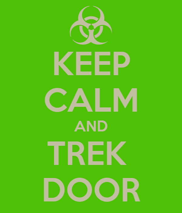 KEEP CALM AND TREK  DOOR