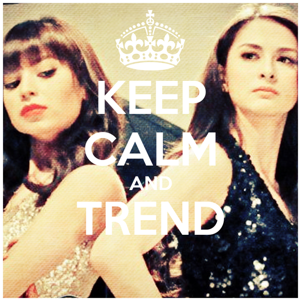KEEP CALM AND TREND