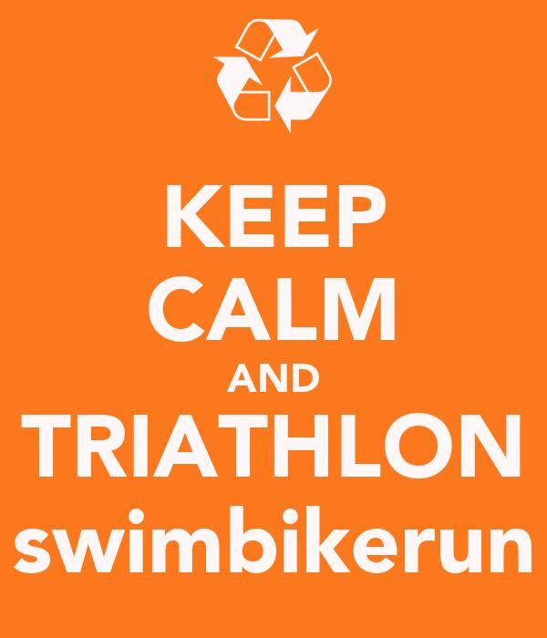 KEEP CALM AND TRIATHLON swimbikerun