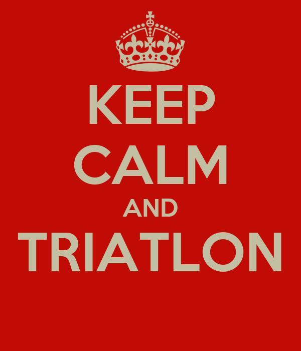 KEEP CALM AND TRIATLON