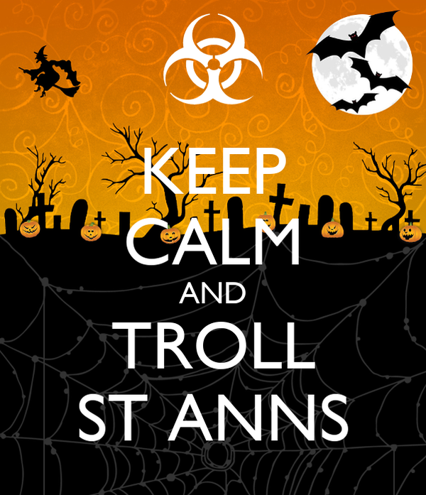 KEEP CALM AND TROLL ST ANNS