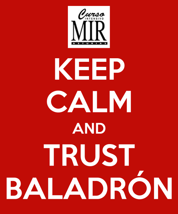 KEEP CALM AND TRUST BALADRÓN