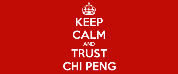 KEEP CALM AND TRUST CHI PENG