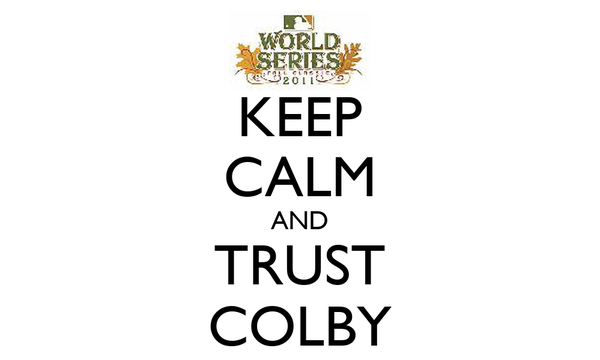 KEEP CALM AND TRUST COLBY