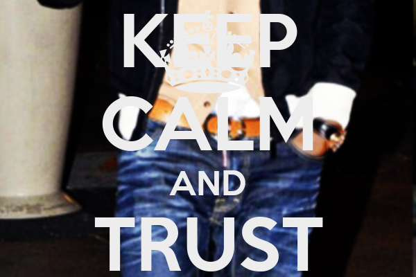 KEEP CALM AND TRUST COLODETE