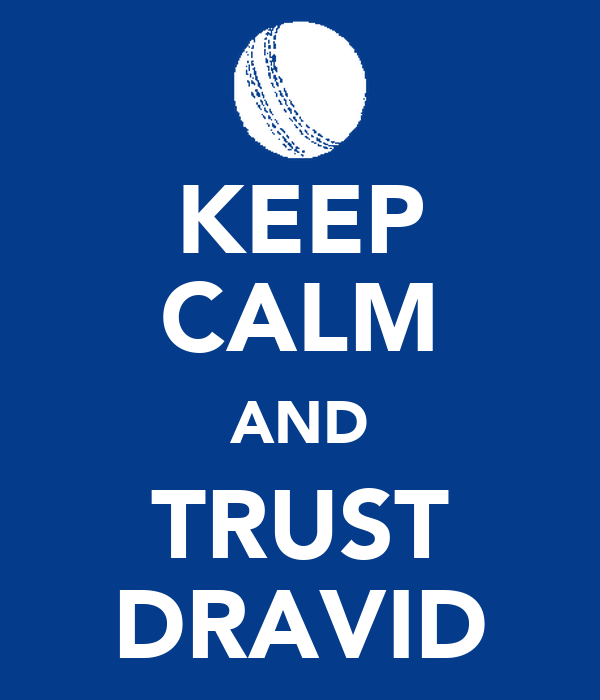 KEEP CALM AND TRUST DRAVID