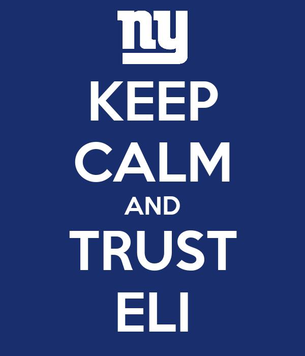 KEEP CALM AND TRUST ELI