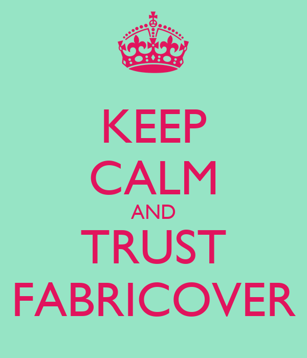 KEEP CALM AND TRUST FABRICOVER