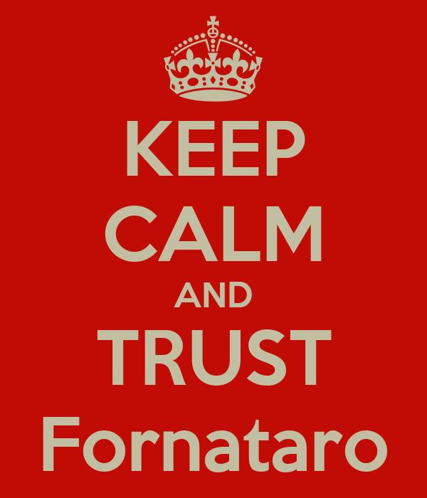 KEEP CALM AND TRUST  Fornataro