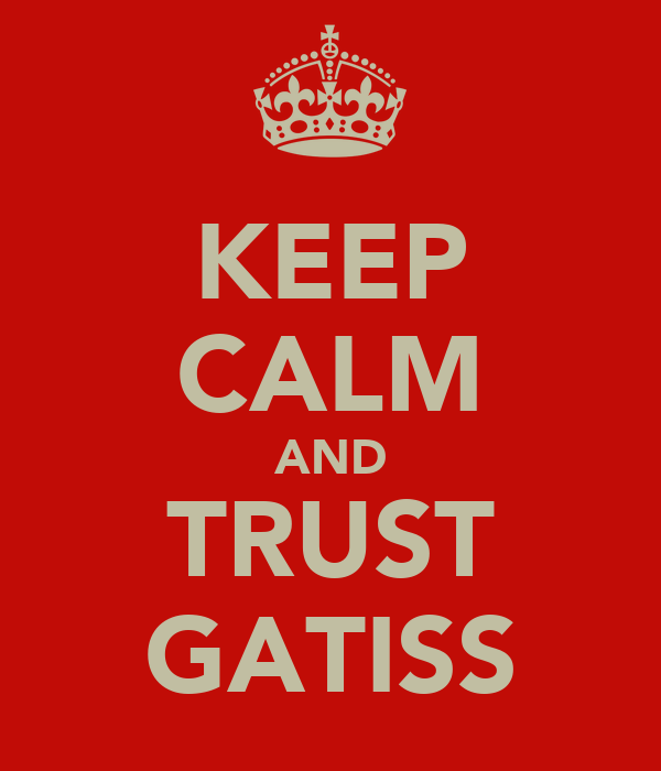 KEEP CALM AND TRUST GATISS