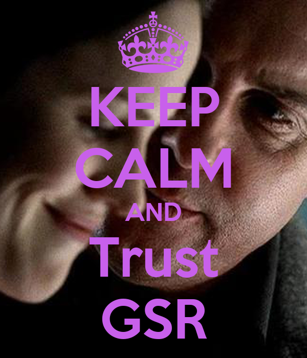 KEEP CALM AND Trust GSR