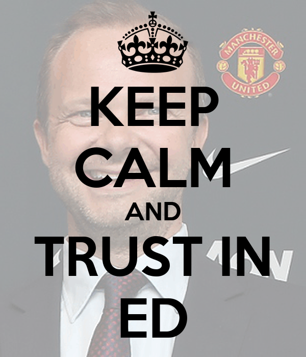 KEEP CALM AND TRUST IN ED