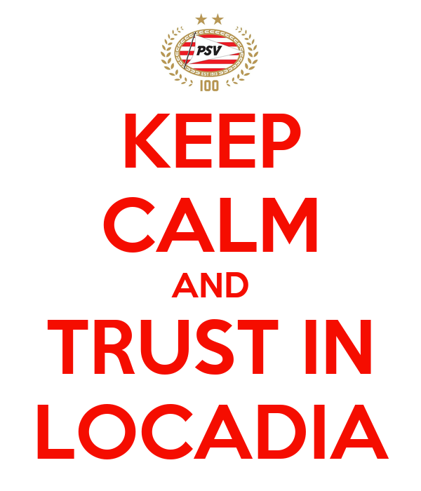 KEEP CALM AND TRUST IN LOCADIA