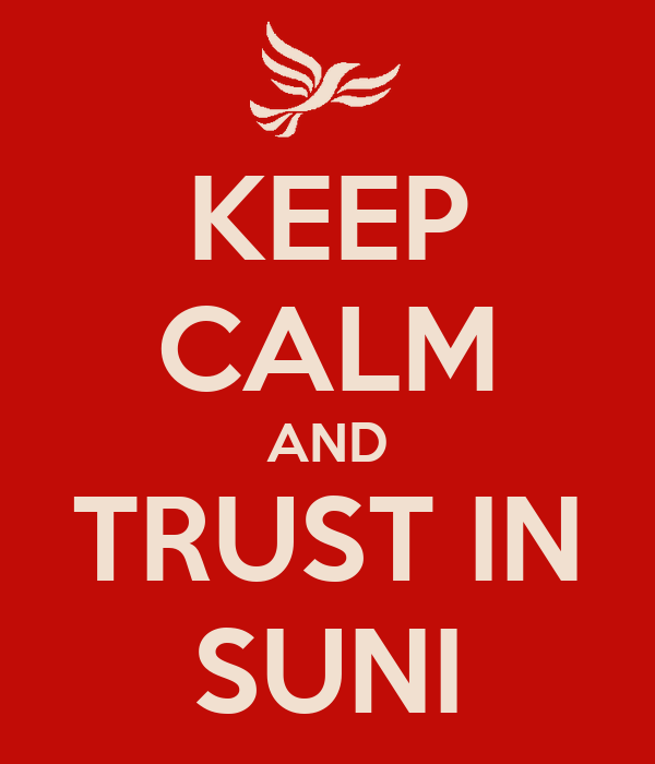 KEEP CALM AND TRUST IN SUNI