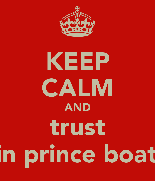 KEEP CALM AND trust kevin prince boateng