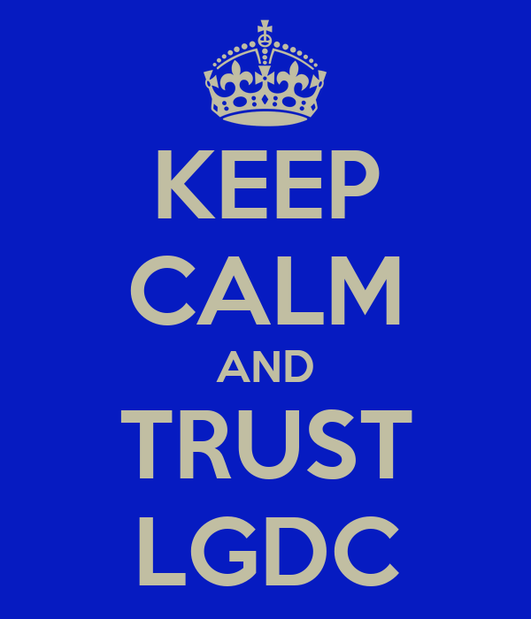 KEEP CALM AND TRUST LGDC