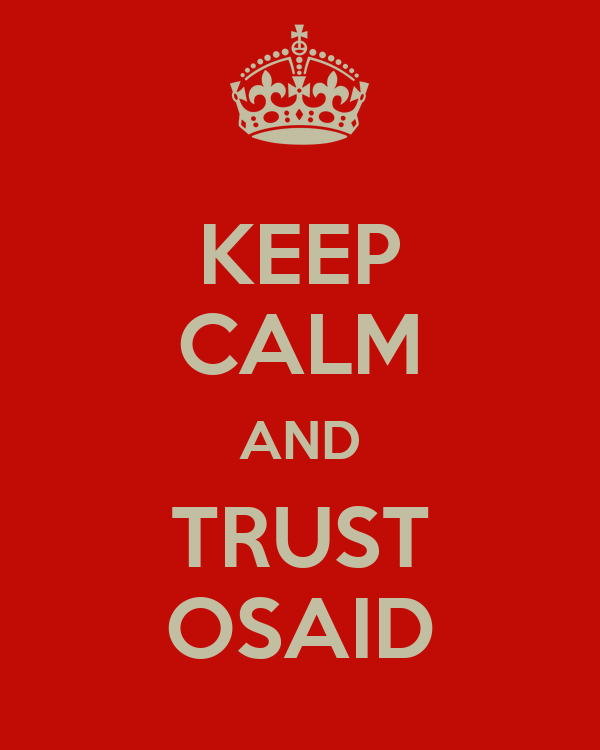 KEEP CALM AND TRUST OSAID