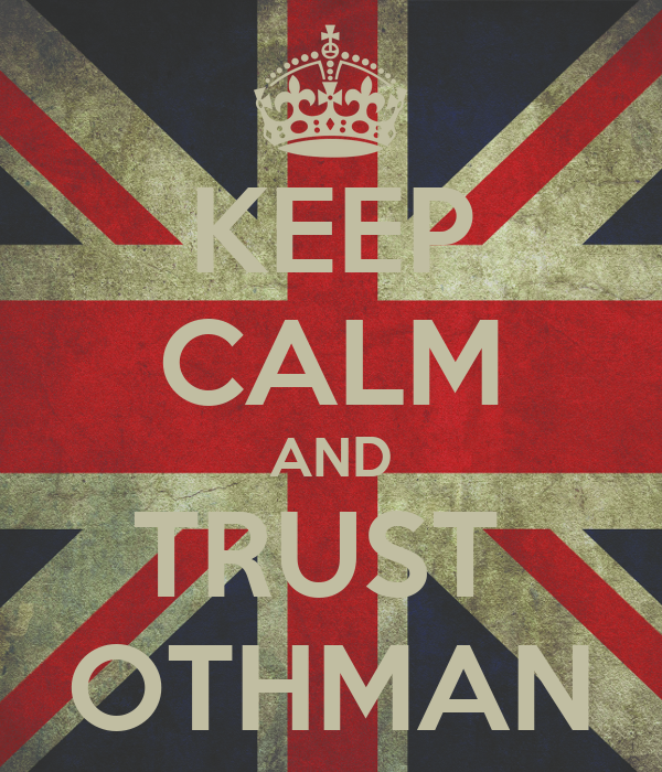 KEEP CALM AND TRUST  OTHMAN