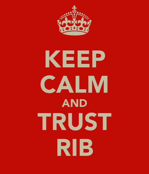 KEEP CALM AND TRUST RIB