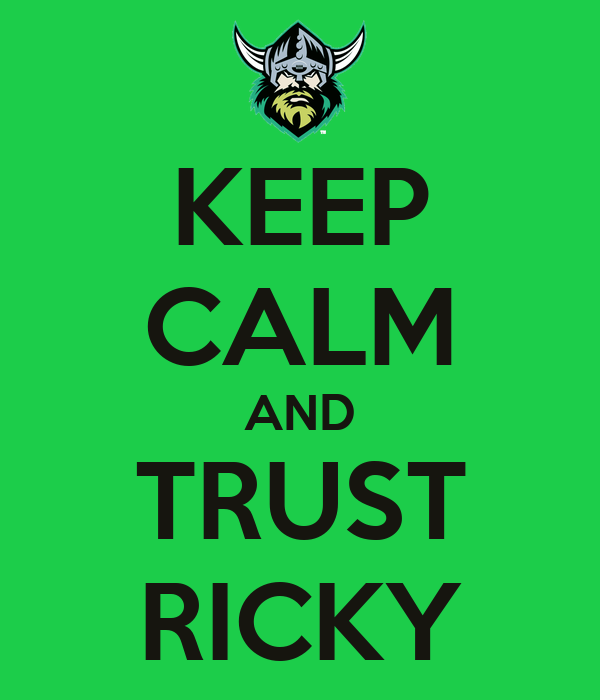 KEEP CALM AND TRUST RICKY