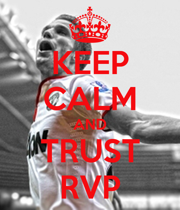 KEEP CALM AND TRUST RVP