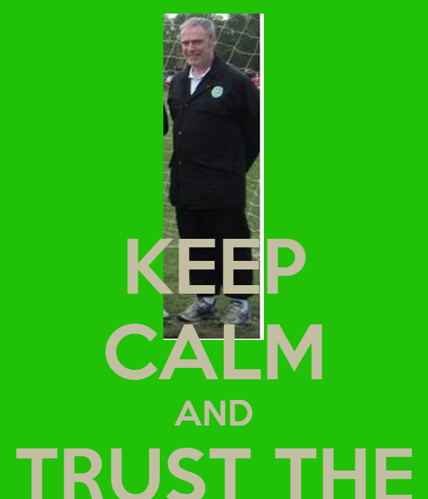 KEEP CALM AND TRUST THE GAFFER
