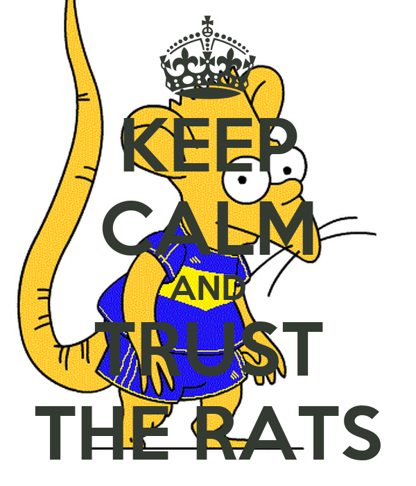 KEEP CALM AND TRUST THE RATS