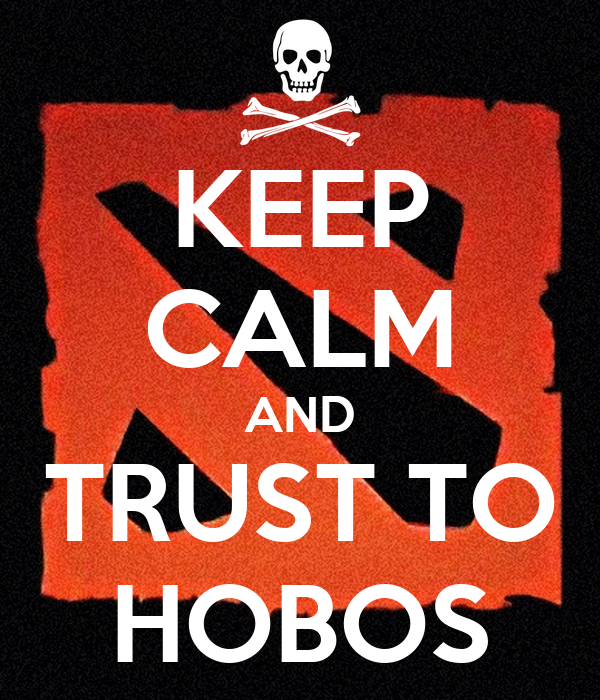 KEEP CALM AND TRUST TO HOBOS