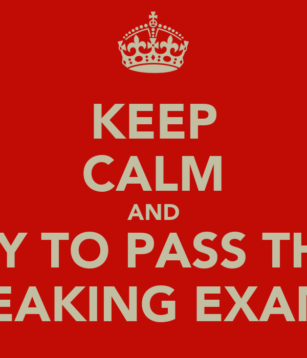 KEEP CALM AND TRY TO PASS THE  FREAKING EXAMS