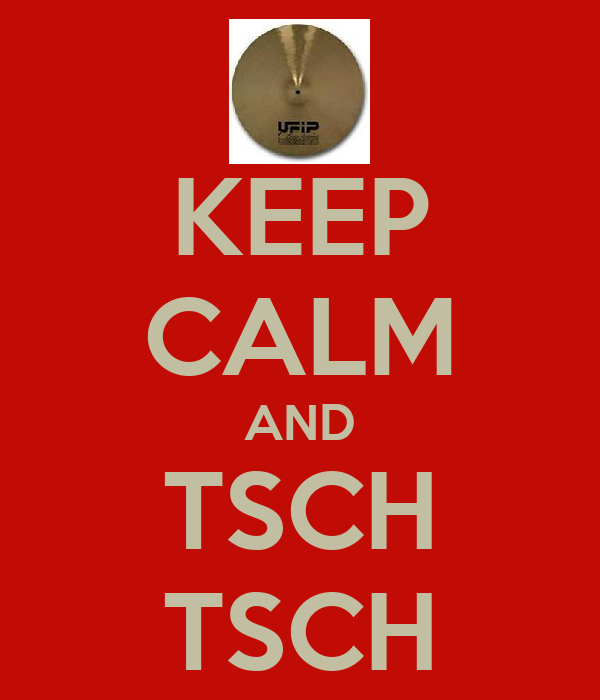 KEEP CALM AND TSCH TSCH