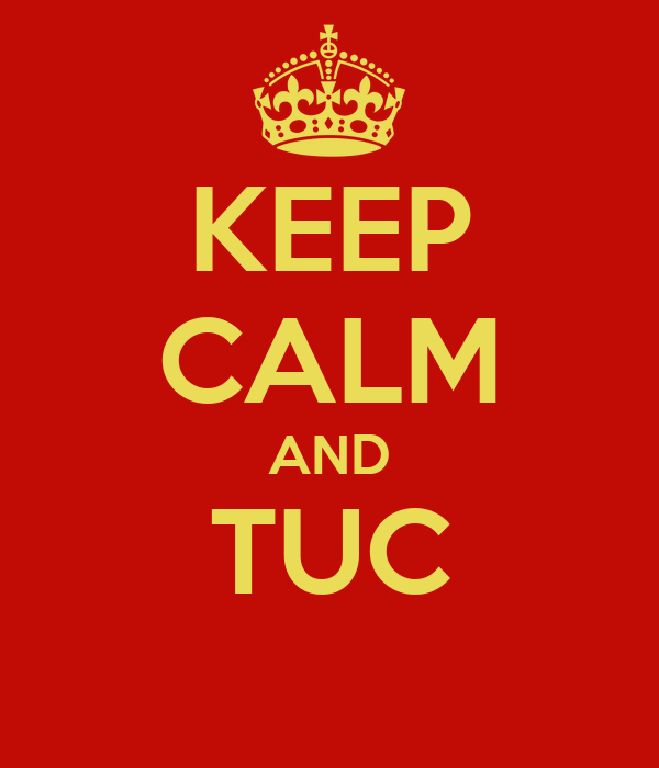 KEEP CALM AND TUC