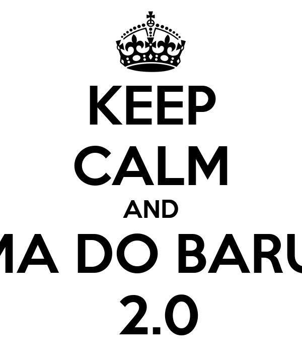 KEEP CALM AND TURMA DO BARULHO  2.0