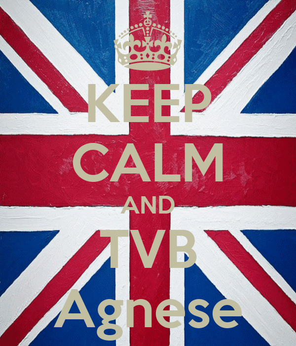 KEEP CALM AND TVB Agnese