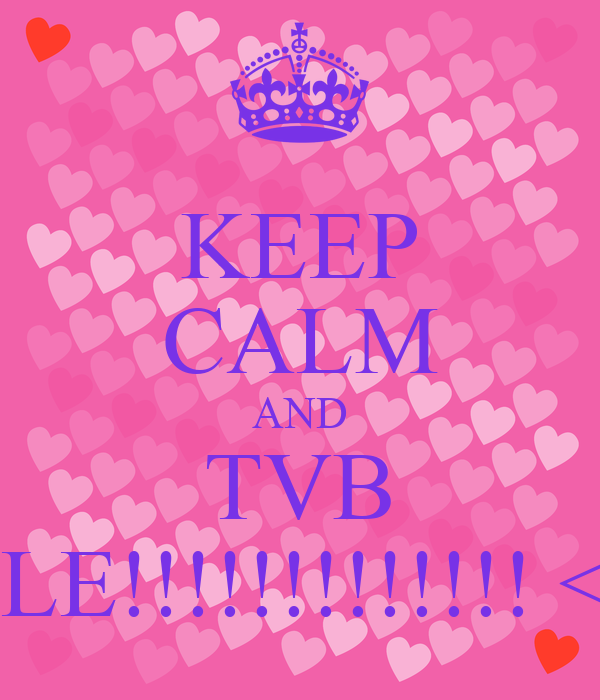 KEEP CALM AND TVB ELE!!!!!!!!!!!!! <3