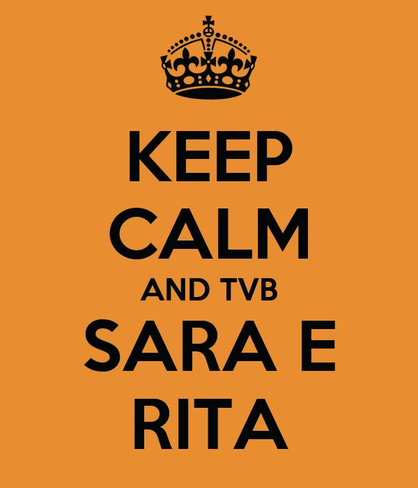 KEEP CALM AND TVB SARA E RITA