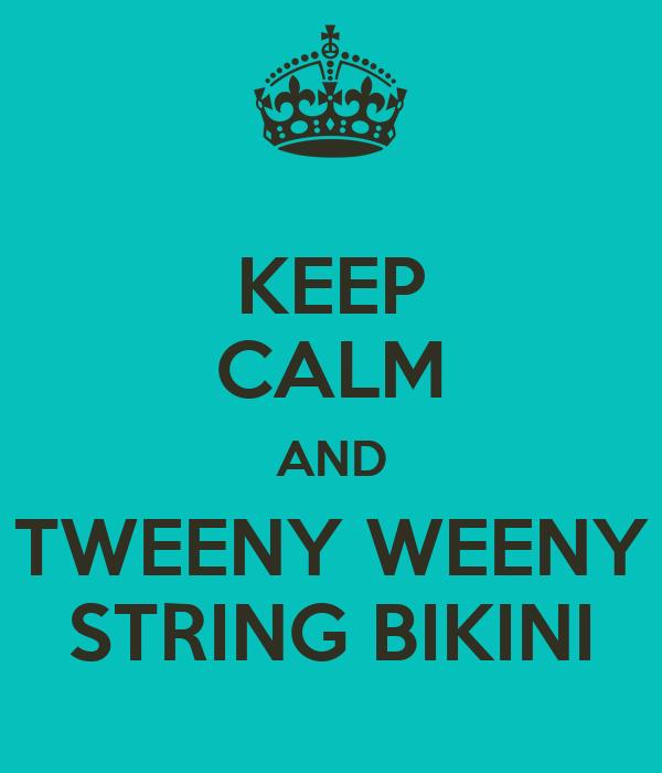 KEEP CALM AND TWEENY WEENY STRING BIKINI