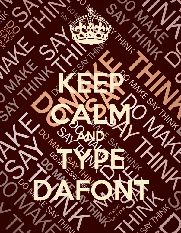 Keep calm and type dafont poster maximiliangal94 keep for Keep calm font download
