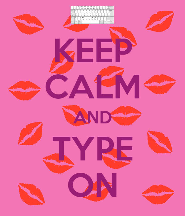 Keep calm and type on poster csouthall94 keep calm o matic for Keep calm font download