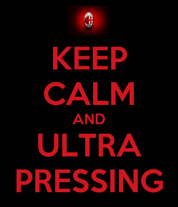 KEEP CALM AND ULTRA PRESSING
