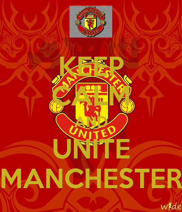 KEEP CALM AND UNITE MANCHESTER
