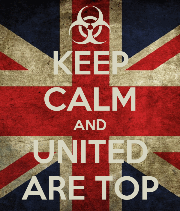 KEEP CALM AND UNITED ARE TOP